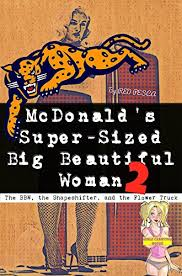 The BBW Shapeshifter And Flower Truck McDonalds Super Sized Big