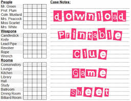 Free Printable Clue Game Sheets
