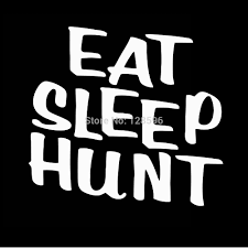Eat Sleep Hunt Deer Turkey Shotgun Bow Hunting Car Truck Vinyl Decal ... Deer Hunting Decals Stickers For Cars Windows And Walls Huntemup Fatal Attraction Bow Rifle Muzzle Loader Black Powder Womens Life Love Brohead Decal Bowhunting Buck Car Doe Hunted Hunter Etsy Set Of 4x4 Off Road Realtree Turkey Truck Ebay Craft Beards Bucks Skull Wall Vinyl Window Detail Feedback Questions About Whitetail Buck Hunting Car Gun Antler Laptop Earlfamily 13cm X 10cm Heart Shaped Browning Style Sika Deer Decal Maryland Flag Sticker Reed Camo Marsh Weed