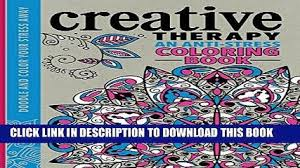 Creative Therapy An Anti Stress Coloring Book Paperback