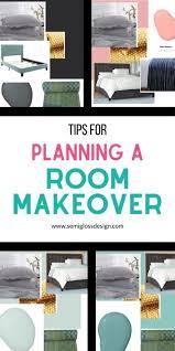 how to plan a room makeover semigloss design