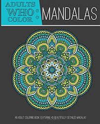 Adults Who Color Mandalas