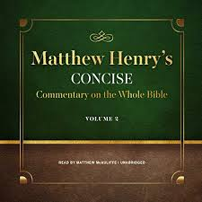 Matthew Henrys Concise Commentary On The Whole Bible Vol 2 Audiobook Cover Art