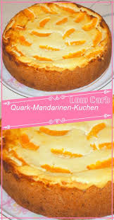 low carb quark mandarinen kuchen kuchen mit mandarinen