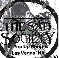 The Sad SocietyTM Las Vegas Store Fashion Show