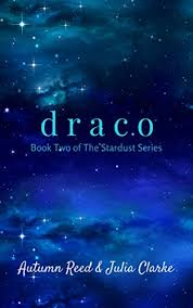 Draco Book Two Of The Stardust Series By Reed Autumn Clarke