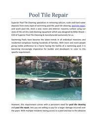 pool tile repair by superior pool tile cleaning issuu