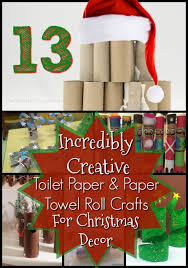 13 Incredibly Creative Toilet Paper Roll Crafts Christmas