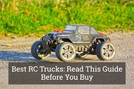 Best RC Trucks: Read This Guide Before You Buy Update 2017