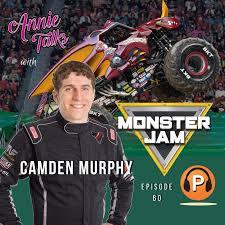 100 Monster Truck Driver Episode 60 Annie Talks With Camden Murphy Jam