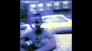john frusciante inside of emptiness full album youtube