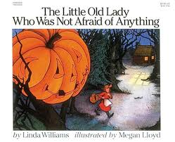 Pre K Halloween Books by The Little Old Lady Who Was Not Afraid Of Anything By Linda