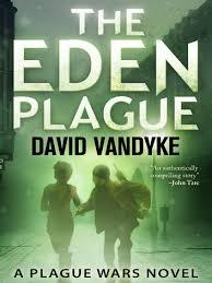 The Eden Plague EBook By David VanDyke