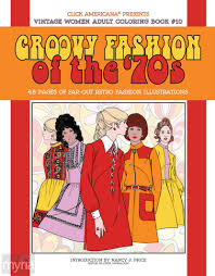 Vintage Women Coloring Book 10 Groovy Fashion Of The 70s