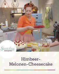 himbeer melonen cheesecake