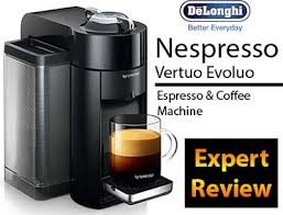 Nespresso Vertuo Evoluo Expert Review