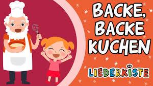 backe backe kuchen kinderlieder zum mitsingen liederkiste