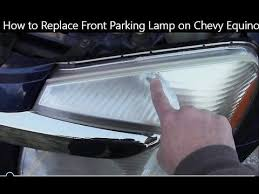 how to replace front parking l on chevy equinox