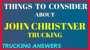 100 John Christner Trucking YouTube