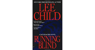 Jack Reacher Killing Floor Read Online by Running Blind Jack Reacher 4 By Lee Child