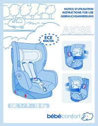 reglage siege auto mode d emploi bebe confort axiss up siège auto trouver une