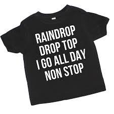 raindrop drop top kid u0027s tshirt migos bad and boujee