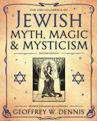 The Encyclopedia of Jewish Myth Magic & Mysticism Part 02 by I