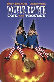 Halloween Town Putlockers by Amazon Com Double Double Toil And Trouble Ashley Olsen Mary