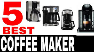 Top 5 Coffee Maker Machines With Grinder And Espresso Machine Combination Percolator Drip Descaler