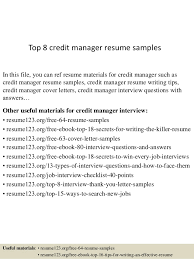 Top 8 Credit Manager Resume Samples In This File You Can Ref Materials For