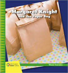 Cover Margaret Knight And The Paper Bag