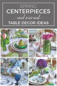 Spring Centerpieces And Seasonal Table Decoration Ideas