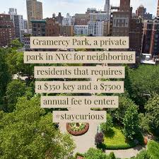 100 Keys To Gramercy Park A Private Park In NYC For Neighboring Residents That