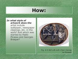 Picasso Still Life With Chair Caning Analysis by Foundations Of Art And Design Chapter 6 Texture Ppt Download