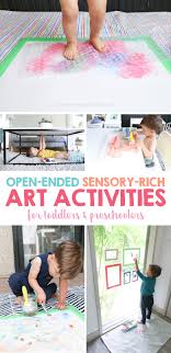Open Ended Sensory Rich Art Activities For Toddlers And Preschoolers