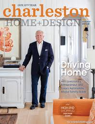 Charleston Home + Design Magazine - Summer 2012 By Charleston Home ... Dream House Plans Charstonstyle Design Houseplansblog Fniture Charleston Home Awesome Homes Southern Classic Historic Mansion Dk Decor Magazine Spring 2016 By South Carolina Beach 2009 And Idea 2011 A Plan Sumacher The Show Winter 2013