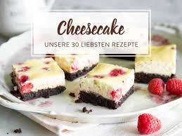 cheesecake rezepte 30 ideen für den american way of cake