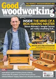 Best Woodworking Magazine Uk by Good Woodworking U2014 Issue 320 U2014 July 2017 Pdf Download Free