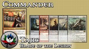 tajic blade of the legion budget edh commander deck tech mtg