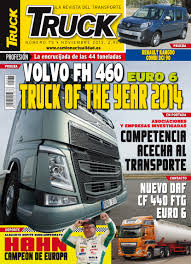 Revista TRUCK Nº 75 - Noviembre 2013 Volvo FH 460 - Truck Of The ... 2013 Motor Trend Truck Of The Year Contender Nissan Nv3500 Contenders Behind Scenes Wide Open Throttle Commercial Success Blog 2014 Chevrolet Silverado 1500 Named Ordrive Tca Name Years Top Truckers Names Ram Chapman Dodge Chevy Named Fleet Pas72 Wessex Show Pics All Taken By 9 Year Old Daughter From Detroit Auto Nexteer Vp Global Operations Says 2017 Seat Covers Inspirational Of Ram Truck Cool