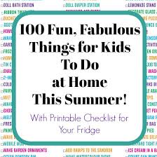 100 Fun Summer Activities For Kids To Do At Home