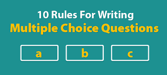 When Write Is Wrong October by 10 Rules For Writing Multiple Choice Questions