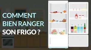comment ranger frigo des conseils pour disposer les aliments