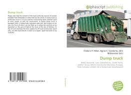 Dump Truck, 978-613-0-24198-8, 6130241984 ,9786130241988