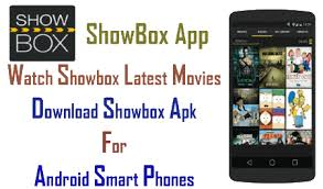 showbox app for android showbox for android most recent version showbox apk