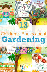 Recommended Halloween Books For Toddlers by The Best Children U0027s Books About Gardening Hard Work Seeds And