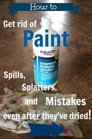 how to get rid of paint spills splatters and mistakes even after