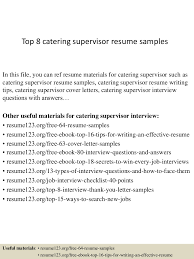 Top 8 Catering Supervisor Resume Samples Your Catering Manager Resume Must Be Impressive To Make 13 Catering Job Description Entire Markposts Resume Codinator Samples Velvet Jobs Administrative Assistant Cover Letter Cheerful Personal Job Description For Sales Manager 25 Examples Cater Sample 7k Free Example Rumes Formats Professional Reference Template Guide Assistant 12 Pdf Word 2019 Invoice Top Pq63
