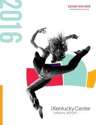 Halloween Express Conway Ar 2015 by The Kentucky Center Annual Report 2016 By The Kentucky Center Issuu