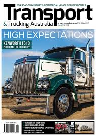 Transport & Trucking Australia Issue 122 By Transport Publishing ...